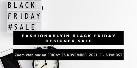 Fashionablyin Black Friday Designer Sale tickets
