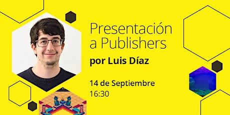 Presentación a Publishers entradas