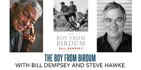The Boy From Birdum with Bill Dempsey and Steve Hawke tickets