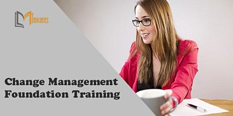 Change Management Foundation 3 Days Virtual Live Training in Singapore tickets