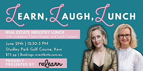 Learn, Laugh, Lunch! A Real Estate Lunch w/ comedian Claire Hooper tickets