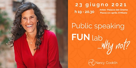 Public Speaking FUN lab ...why not? biglietti