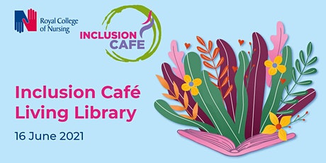 The Inclusion Cafe Book Club: Living Library tickets