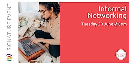 Informal Networking - June tickets