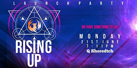 RISING UP Launch party tickets