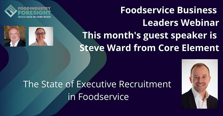 Foodservice Business Leaders Webinar - TUESDAY 1st June 2021 image