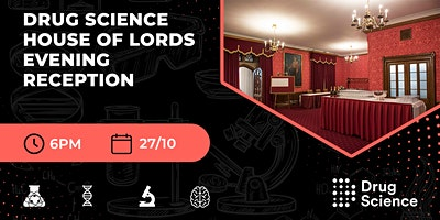 Drug Science House of Lords Evening Reception
