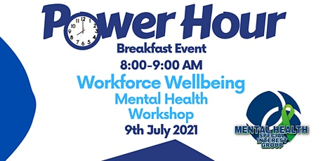 IHSCM POWER HOUR: Workforce Wellbeing - Mental Health Workshop. tickets