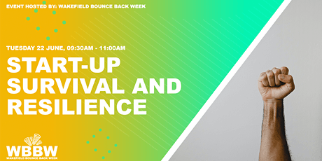 Wakefield Bounce Back Week - Start-up Survival and Resilience tickets