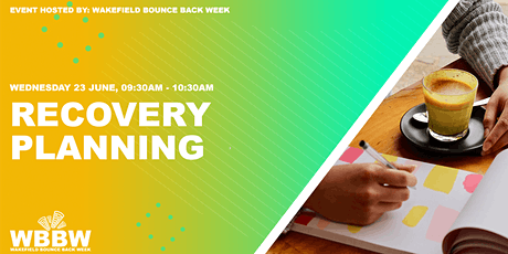 Wakefield Bounce Back Week - Recovery Planning tickets