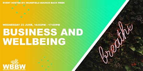 Wakefield Bounce Back Week -Business and Wellbeing tickets