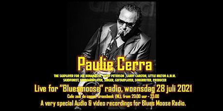Paulie Cerra band live at Bluesmoose Radio tickets
