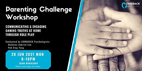 Parenting Challenge Workshop: Communicating & Engaging Gaming Youths tickets