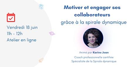 Motiver et engager ses collaborateurs grâce à la spirale dynamique billets