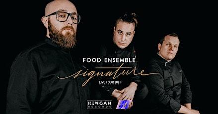Food Ensemble Signature Live Tour / Trani biglietti