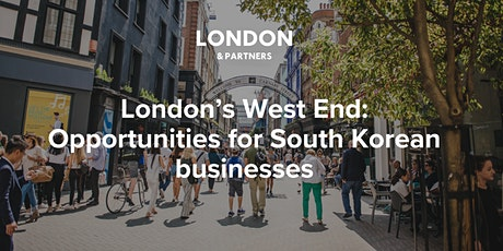 London's West End:  Opportunities for South Korean businesses tickets