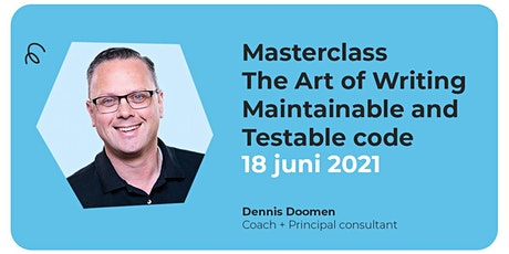 MasterClass: The Art of Writing Maintainable and Testable code tickets
