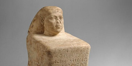 The Body & Person in Ancient Egypt(Pt.2.3)  Status & Occupations tickets