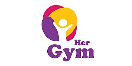 Her Gym tickets