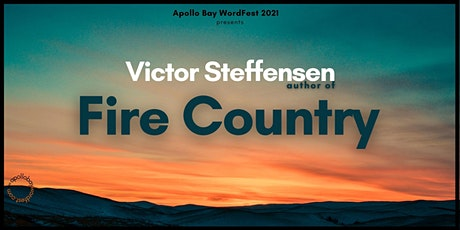 'Bring back the Good Fire' with Victor Steffensen tickets