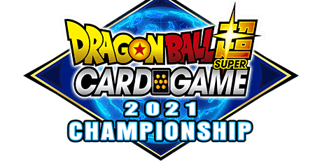 Dragon Ball Super Card Game | Championships 2021 Regionals [Oceania] tickets