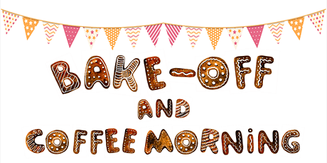 BAKE OFF & COFFEE MORNING tickets