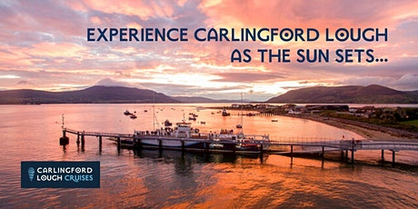 Carlingford Lough Sunset Cruises tickets