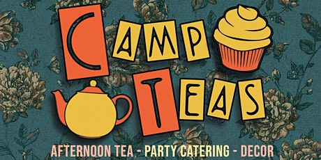 Camp Teas Afternoon Tea tickets