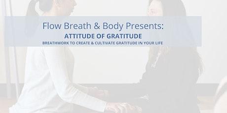Attitude of Gratitude Breathwork tickets