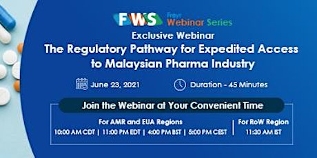 The Regulatory Pathway for Expedited Access to Malaysian Pharma Industry tickets