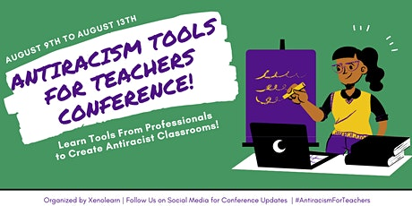 Antiracism Tools For Teachers Conference tickets