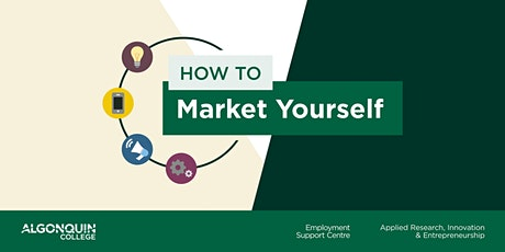 Self-Marketing: How to Sell Yourself as the Best Candidate tickets
