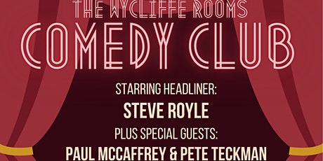 The Wycliffe Rooms Comedy Club! tickets