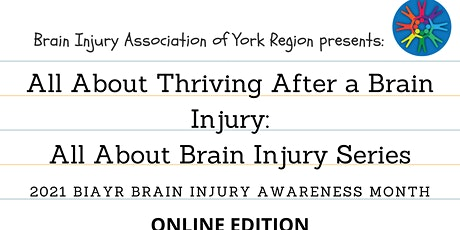 All About Thriving After a Brain Injury - 2021 Brain Injury Awareness Month tickets