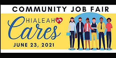 Hialeah Cares: Community Job Fair tickets