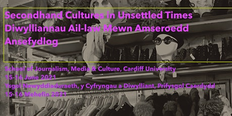 Secondhand Cultures in Unsettled Times biglietti