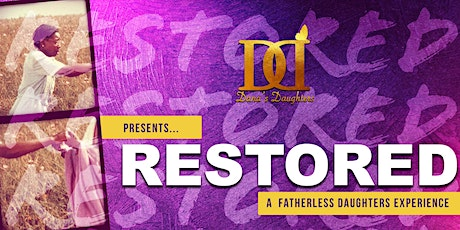 Fatherless Daughters Experience: Restored tickets