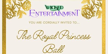 Royal Princess Ball tickets