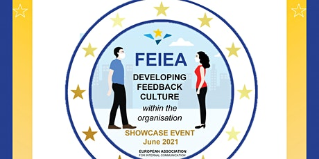 FEIEA: BUILDING AN EFFECTIVE FEEDBACK CULTURE WITHIN ORGANIZATIONS tickets