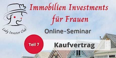 Teil 7 von 12 Immobilien Investments für Frauen: Kaufvertrag Tickets