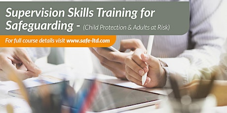 Supervision Skills for Safeguarding (Children & Adults at Risk) tickets