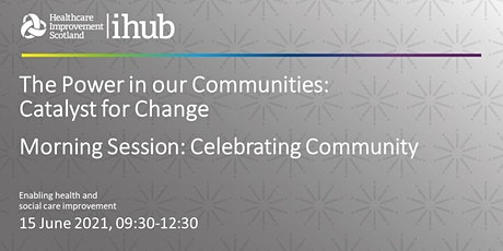 The Power in our Communities: Catalyst for Change - Celebrating Community tickets