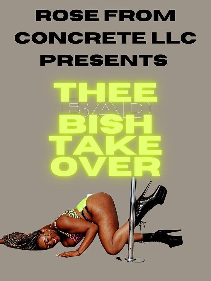 Thee Bad Bish TAKEOVER image