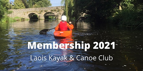 Laois Kayak & Canoe Club Membership 2021 tickets