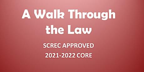 A Walk Through the Law Webinar (4 CE CORE) Mon. June  21 2021 (1-5) tickets
