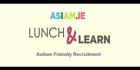 Autism Friendly Recruitment tickets