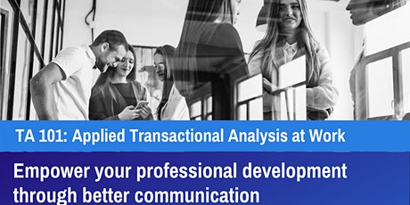 Applying Transactional Analysis in Organisations (TA101) – 16 Hours tickets