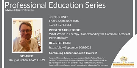Professional Education Series: What Works in Therapy? tickets
