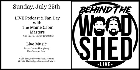 Behind The Woodshed - Live Podcast/Fan Day Event tickets