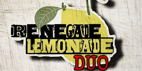Music with Renegade Lemonade! tickets